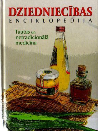 Dziedniecības enciklopēdija. Tautas un netradicionālā medicīna